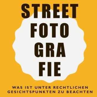 Streetfotografie und rechtliche Aspekte